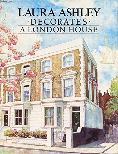 9780950891316: Laura Ashley Decorates a London House