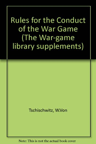9780950895062: Rules for the Conduct of the War-game (The War-game Library Supplements)