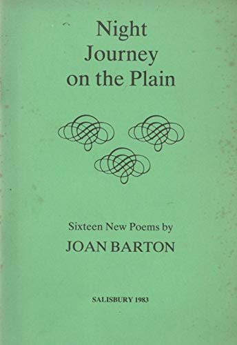 Night Journey on the Plain: Sixteen New Poems
