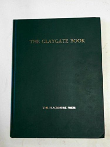 9780950897806: The Claygate book: a history of a Surrey village