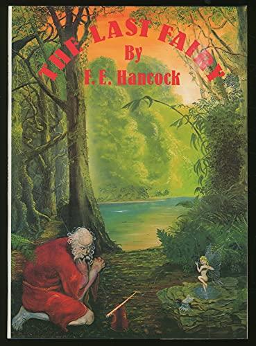 The Last Fairy: F. E. HANCOCK