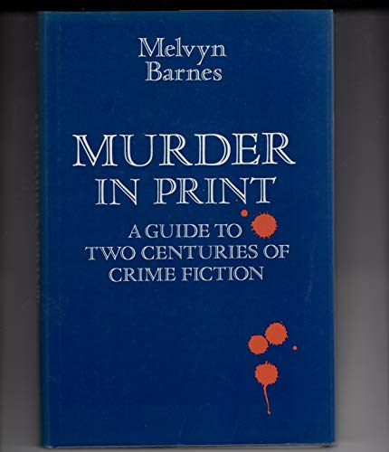 Murder in Print: Barnes, Melvyn