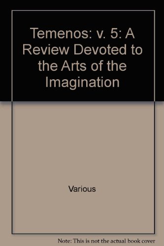 9780950905938: Temenos: v. 5: A Review Devoted to the Arts of the Imagination