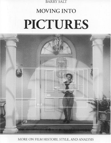 9780950906645: Moving into Pictures: More on Film History, Style, and Analysis