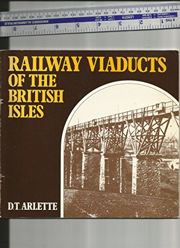 Railway Viaducts of the British Isles: Arlette D.T.