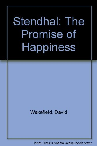9780950917207: Stendhal: The Promise of Happiness