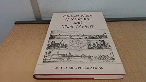 9780950919102: Antique maps of Yorkshire and their makers