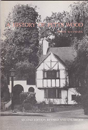 9780950919805: A history of Petts Wood