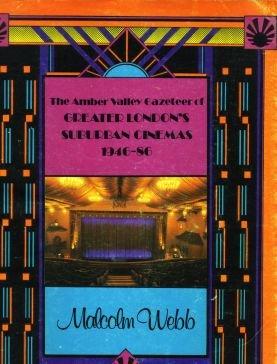 9780950927299: Gazetteer of Greater London's Suburban Cinemas, 1946-86