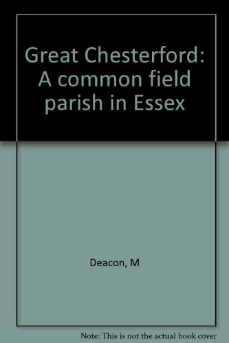 9780950931500: Great Chesterford: A common field parish in Essex