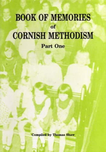 9780950932354: Book of Memories of Cornish Methodism - Part One (C.M.H.A. occasional publications)