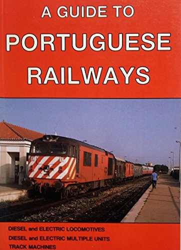 9780950935416: A Guide to Portuguese Railways