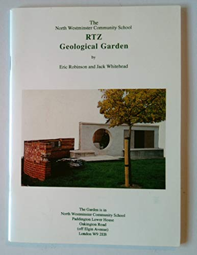 RTZ Geological Garden: North Westminster Community School (0950936278) by Eric Robinson; Jack Whitehead
