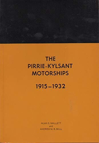 The Pirrie Kylsant Motorships: Mallett, Alan S