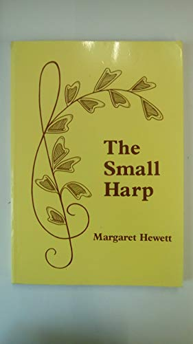 The Complete Book of The Small Harp: Hewett, Margaret