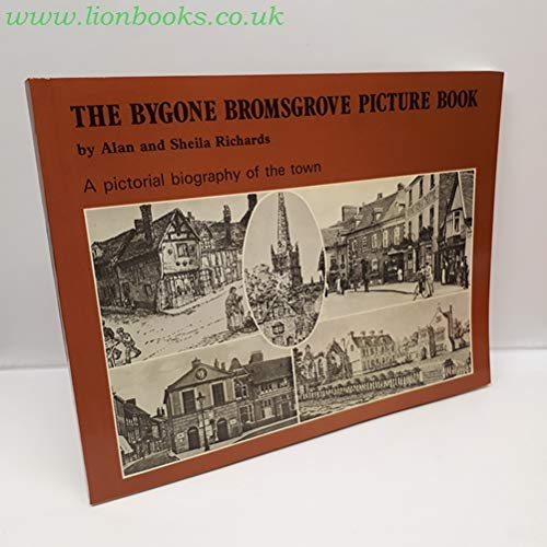 9780950947112: The Bygone Bromsgrove Picture Book