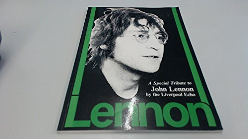 9780950952802: Lennon: A special tribute to John Lennon by the Liverpool echo