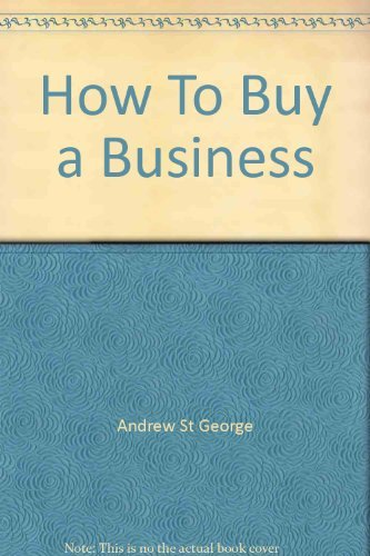 9780950956022: How To Buy a Business