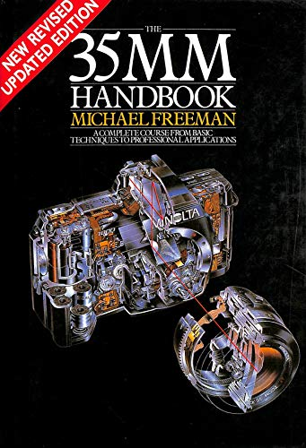 9780950962085: The 35MM Handbook. A Complete Course from Basic Techniques to Professional Applications.