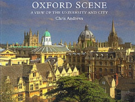 9780950964348: Oxford Scene: A View of the University and City