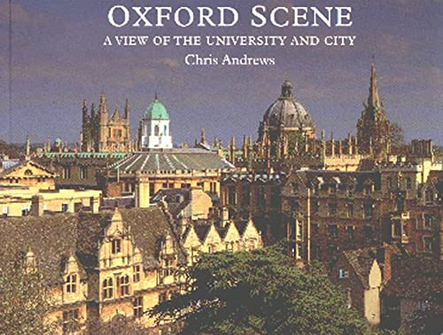 9780950964355: Oxford Scene: A View of the University and City