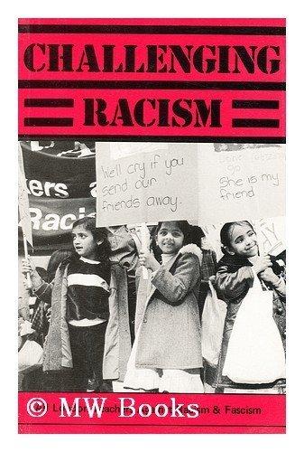 9780950967301: Challenging Racism