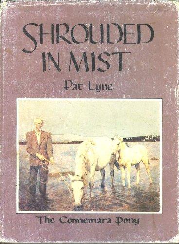 9780950967400: Shrouded in Mist: Connemara Pony