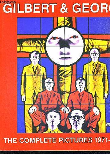 9780950969329: Gilbert and George the Complete Pict 71-85