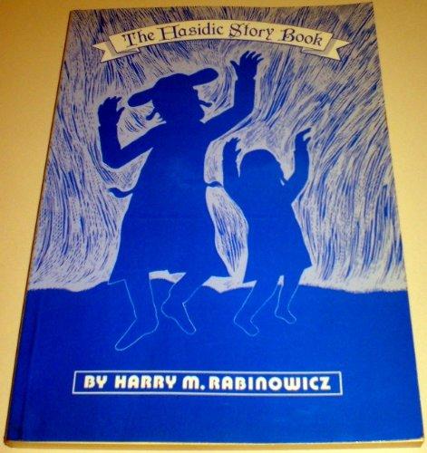 Hasidic Story Book: Harry M. Rabinowicz