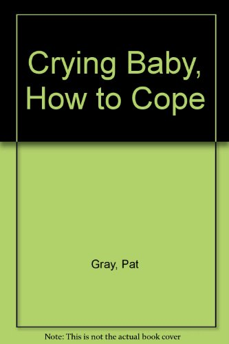 9780950975139: Crying Baby, How to Cope