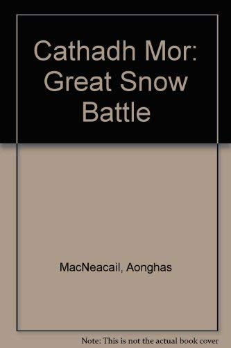 9780950979205: An cathadh mor : The Great Snowbattle