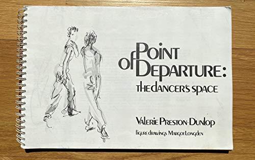 9780950985909: Print of Departure: Dancer's Space