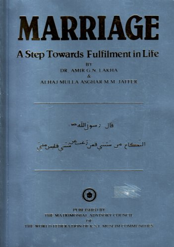 9780950987903: Marriage - A Step Towards Fulfillment in Life