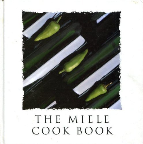 9780950996011: The Miele Cook Book