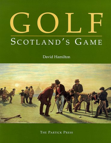9780951000939: Golf - Scotland's Game