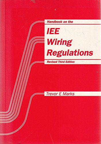 Admirable 9780951015636 Handbook On The Iee Wiring Regulations Abebooks Wiring Database Wedabyuccorg