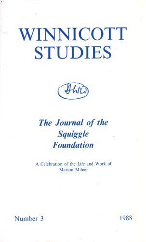 Winnicott Studies Number 3 The Journal of the Squiggle Foundation