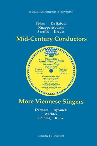 9780951026854: Mid-Century Conductors and More Viennese Singers. 10 Discographies. Karl Bohm (Bohm), Victor de Sabata, Hans Knappertsbusch, Tullio Serafin, Clemens K
