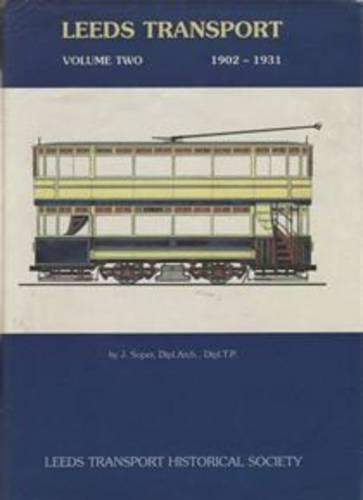 9780951028018: Leeds Transport 1902-1931: Vol 2