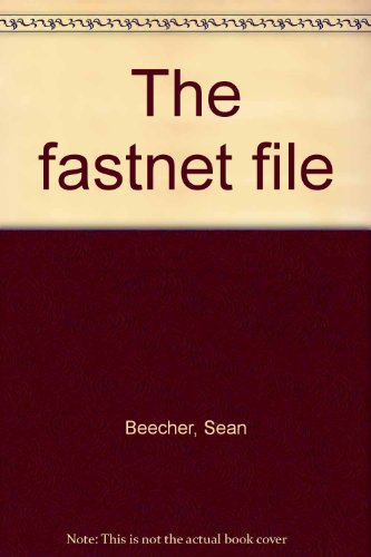 9780951033333: The fastnet file