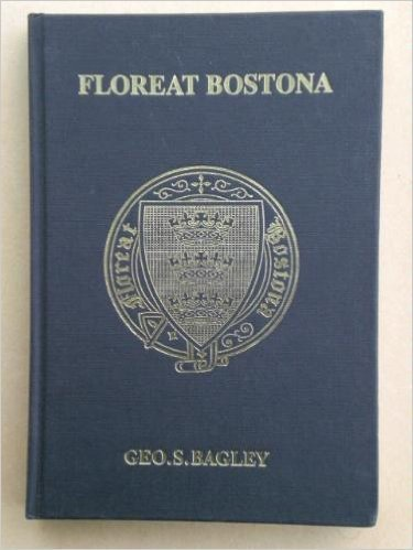 9780951043103: Floreat Bostona: The history of Boston Grammar School from 1567