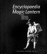 9780951044155: The Encyclopaedia of the Magic Lantern