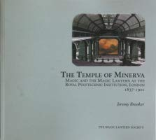 9780951044193: The Temple of Minerva: Magic and the Magic Lantern at the Royal Polytechnic Institution, London 1887 - 1801