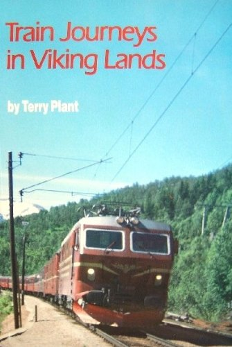 9780951051108: Train Journeys in Viking Lands