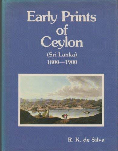 9780951071007: Early Prints of Ceylon (Sri Lanka) 1800-1900