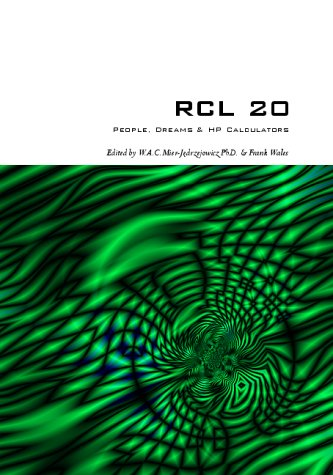 9780951073339: RCL 20: People, Dreams and HP Calculators
