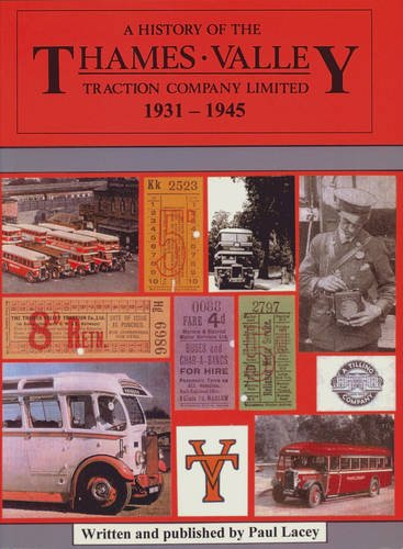 9780951073971: A History of the Thames Valley Traction Company Limited: 1931-1945