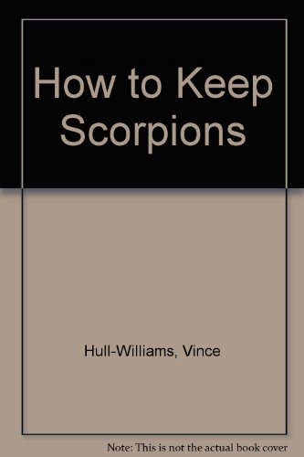 How to Keep Scorpions: Hull-Williams Vince