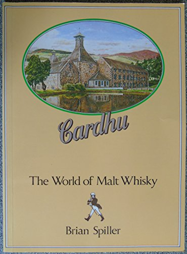 9780951100516: Cardhu, The World of Malt Whisky