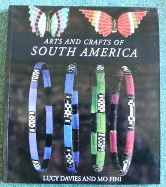 9780951105535: Arts & Crafts of South America